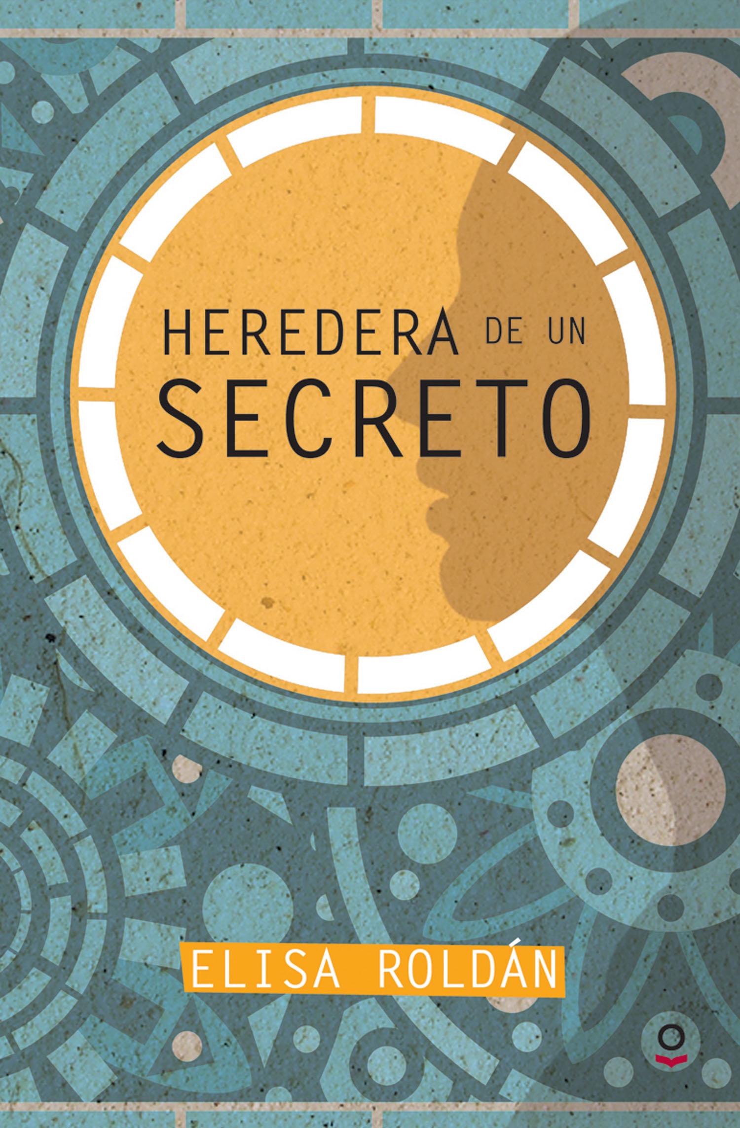 HEREDERA DE UN SECRETO EBOOK ELISA ROLDN Descargar