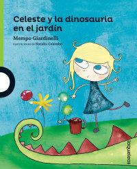 Portada Celeste y la dinosauria en el jardin