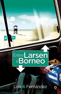 Portada Entre Larsen y Borneo