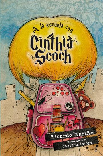 Portada A la escuela con Cinthia Scoch