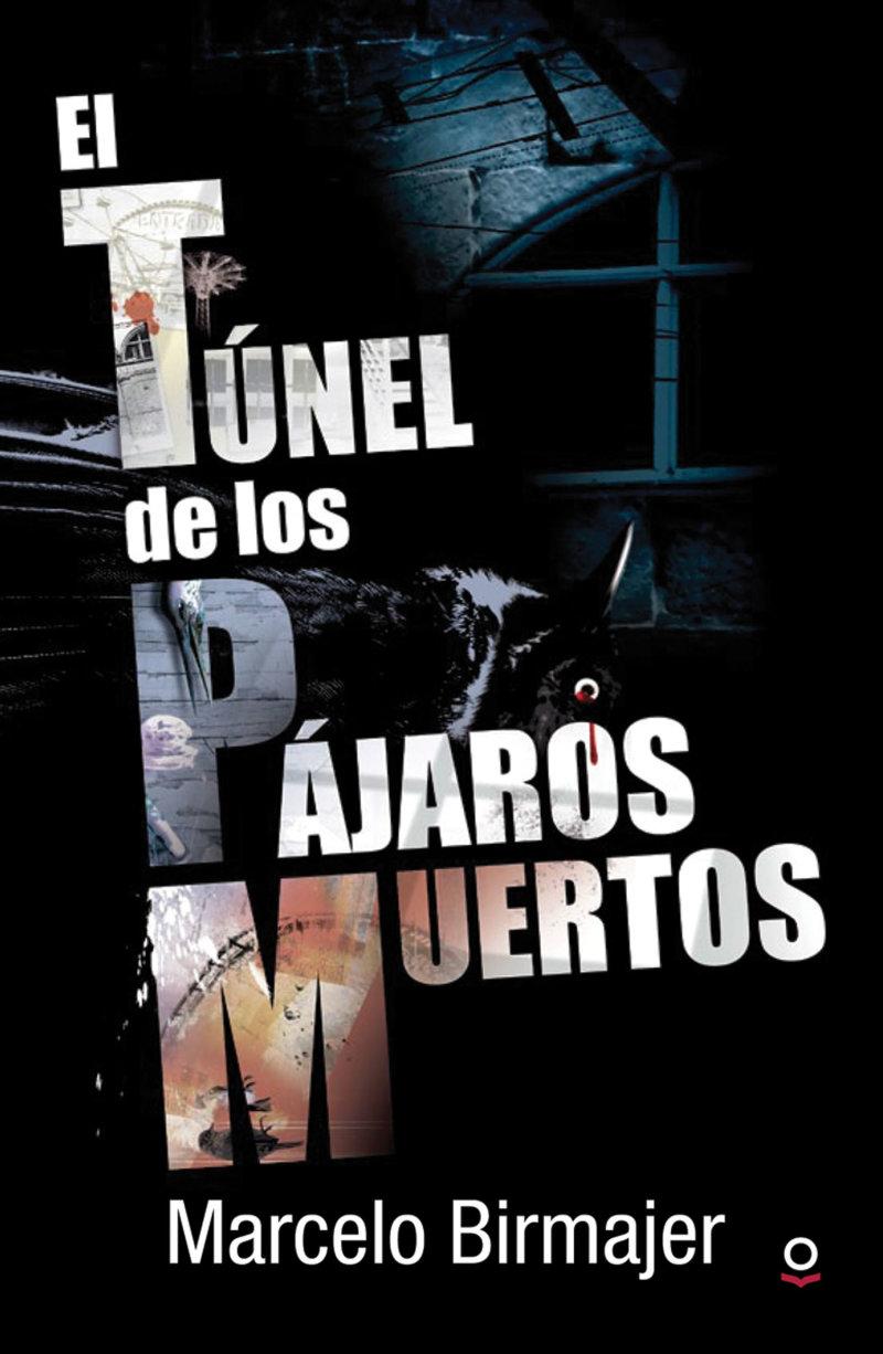 El túnel de los pájaros muertos