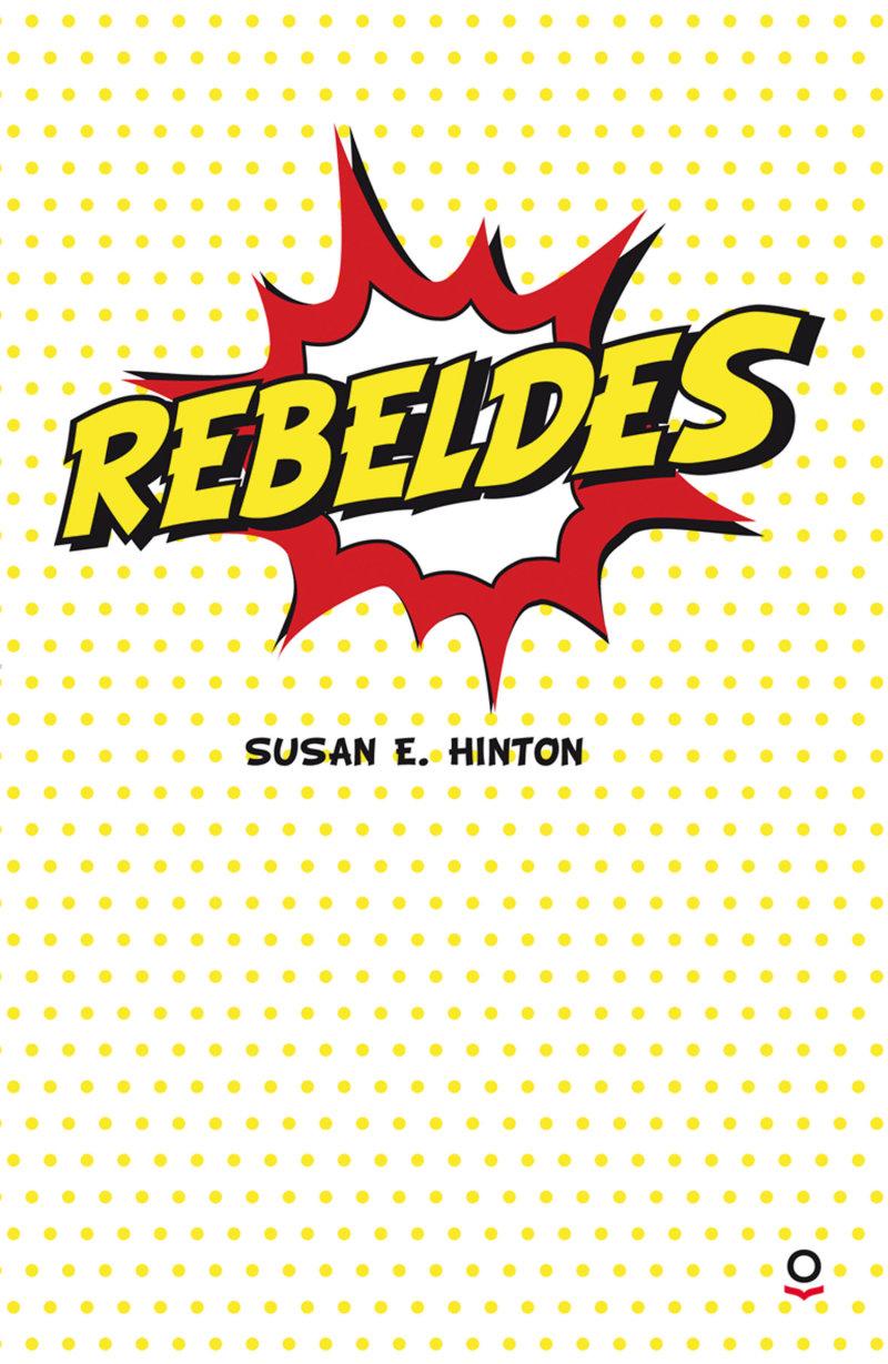 Resultado de imagen de rebeldes portada libro