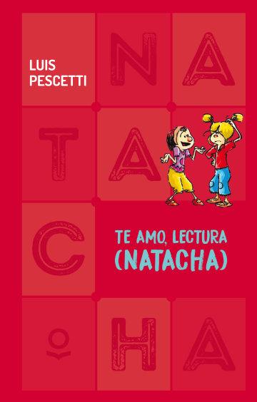 Portada Te amo, lectura (Natacha)