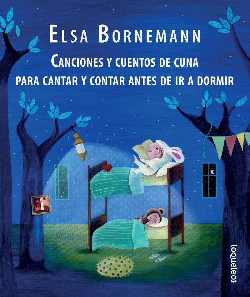 Resultado de imagen para Canciones y cuentos de cuna para cantar y contar antes de ir a dormir Elsa Bornemann