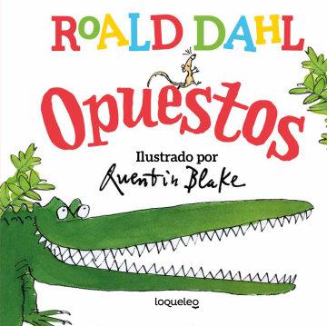 Portada Roald Dahl. Opuestos