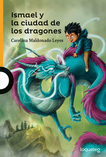 Portada Ismael y la ciudad de los Dragones
