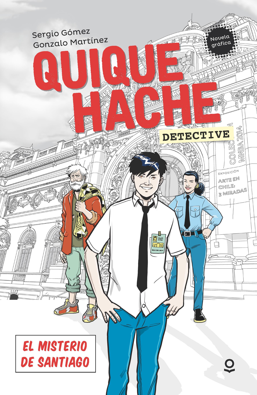 Quique Hache, detective. El misterio de Santiago