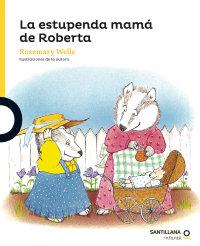 Portada La estupenda mamá de Roberta
