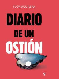 Portada DIARIO DE UN OSTIÓN
