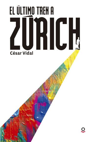 Portada El último tren a Zúrich