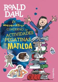 Portada El maravilloso cuaderno de actividades y pegatinas de Matilda