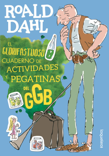 Portada El glorifastuoso cuaderno de actividades y pegatinas del GGB