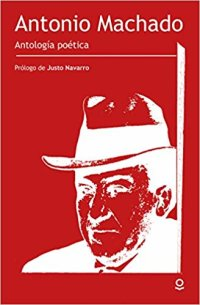 Portada Antonio Machado. Antología poética