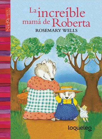 Portada La increíble mamá de Roberta