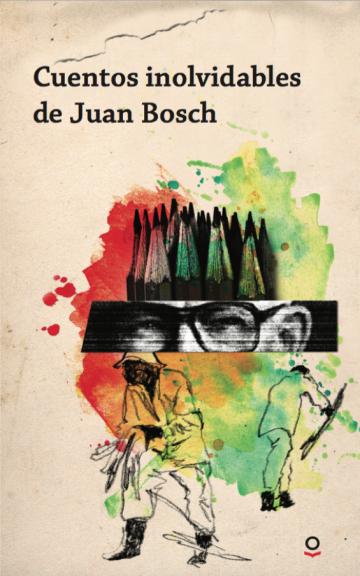 Portada Cuentos inolvidables de Juan Bosch