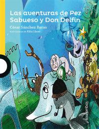 Portada Las aventuras de Pez Sabueso y Don Delfín