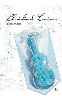 Portada El violín de Larimar