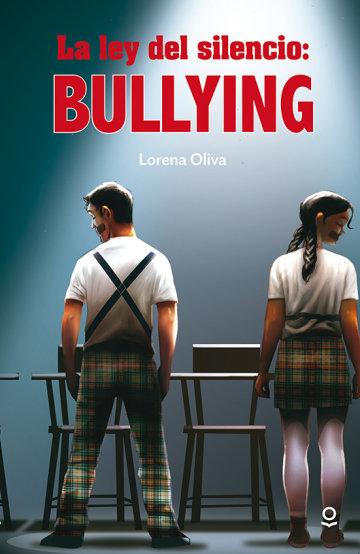 Portada La ley del silencio: bullying