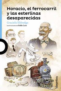 Portada Horacio, el ferrocarril y las esterlinas desaparecidas