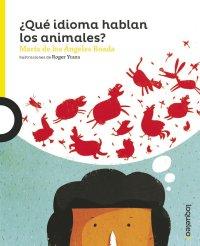 Portada ¿Qué idioma hablan los animales?
