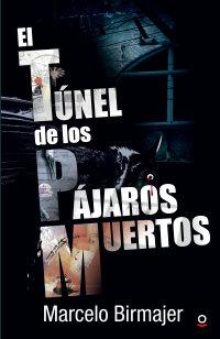 Portada El túnel de los pájaros muertos