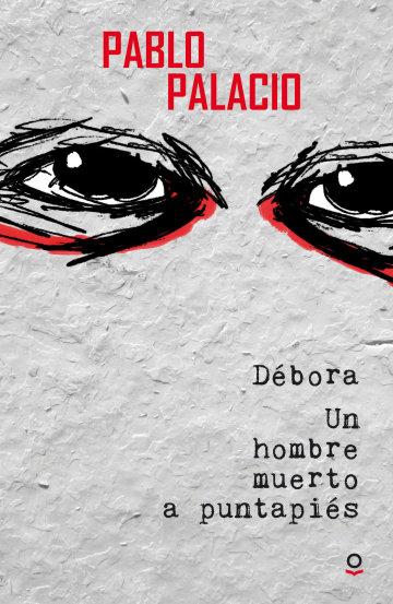 Portada Débora/un hombre muerto a puntapiés