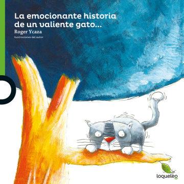Portada La emocionante historia de un valiente gato...
