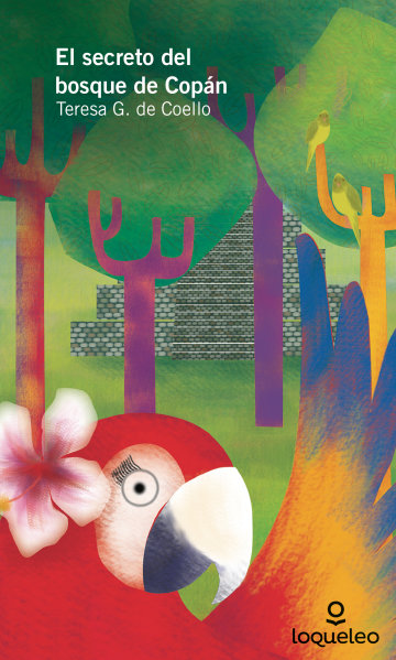 Portada El secreto del bosque de Copán