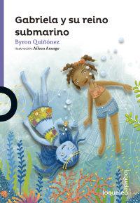 Portada Gabriela y el reino submarino