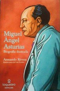 Portada Miguel Ángel Asturias, biografía ilustrada