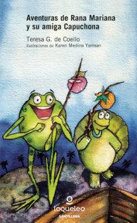 Portada Aventuras de rana Mariana y su amiga capuchona