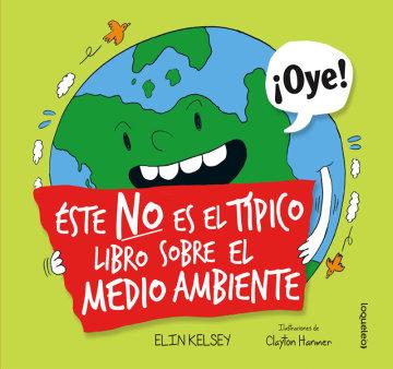 Portada Éste no es el típico libro sobre el medio ambiente