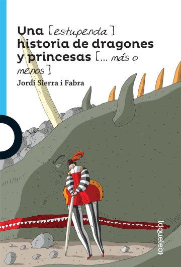 Portada Una (estupenda) historia de dragones y princesas