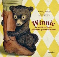 Portada Winnie. La verdadera historia del oso más querido del mundo