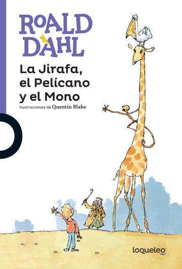 Portada La Jirafa, el Pelícano y el Mono