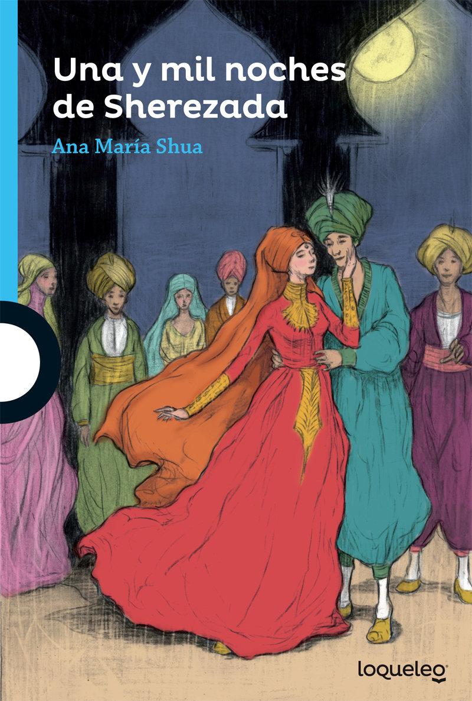Una y mil noches de Sherezada