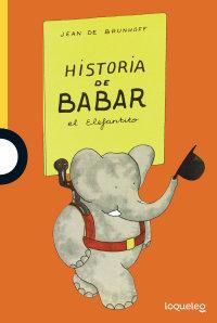 Portada Historia de Babar, el elefantito