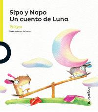 Portada Sipo y Nopo. Un cuento de luna