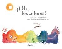 Portada ¡Oh, los colores!
