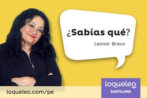 Leonor Bravo: ¿Sabías qué?