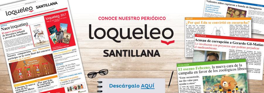 Periódico Loqueleo Santillana - Noticia
