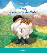 Portada Nieve, la mascota de Mateo
