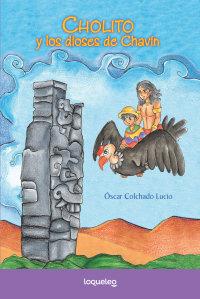 Portada Cholito y los dioses de Chavín