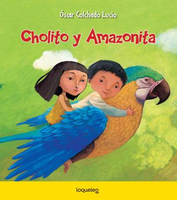 Portada Cholito y Amazonita