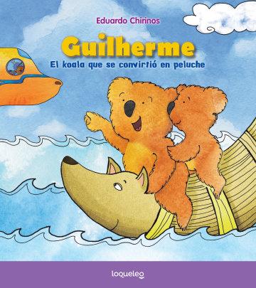 Portada Guilherme, el koala que se convirtió en peluche