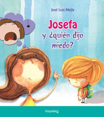 Portada Josefa y ¿quién dijo miedo?