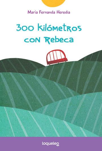 Portada 300 kilómetros con Rebeca