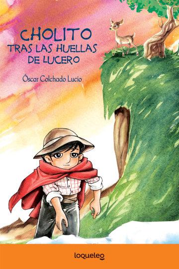 Portada Cholito tras las huellas de Lucero