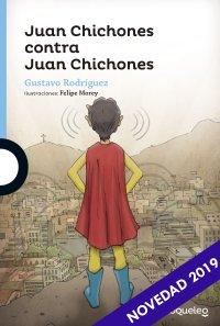 Portada Juan Chichones tiene contra Juan Chichones