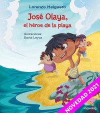 Portada José Olaya, el héroe de la playa